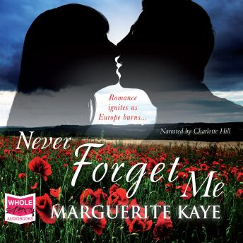 Never Forget Me, Marguerite Kaye
