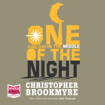 One Fine Day in the Middle of the Night, Chris Brookmyre