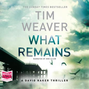 What Remains, Tim Weaver