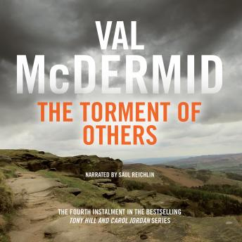 Torment of Others: Tony Hill and Carol Jordan, Book 4, Val McDermid