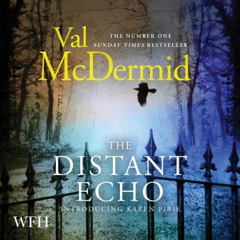 Distant Echo, Val McDermid