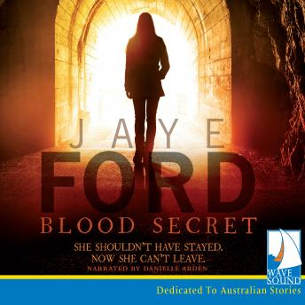 Blood Secret, Jaye Ford