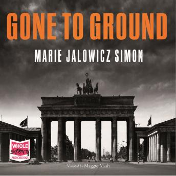 Gone to Ground, Marie Jalowicz Simon