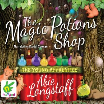 Magic Potions Shop: The Young Apprentice, Abie Longstaff