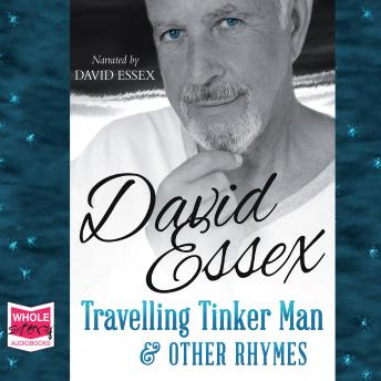 Travelling Tinker Man & Other Rhymes, David Essex