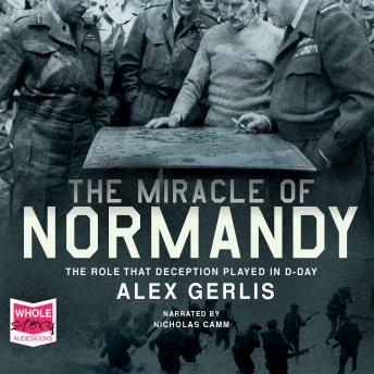 Miracle of Normandy, Alex Gerlis