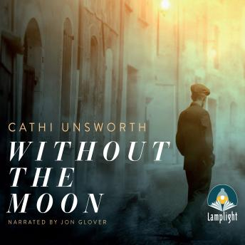 Without the Moon, Cathi Unsworth