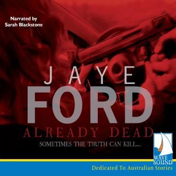 Already Dead, Jaye Ford
