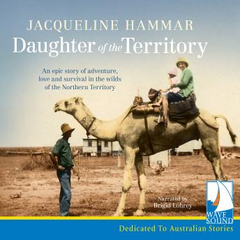 Daughter of the Territory, Jacqueline Hammar
