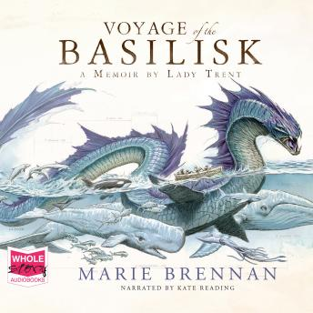 Voyage Of The Basilisk, Marie Brennan