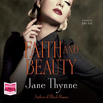 Faith and Beauty, Jane Thynne