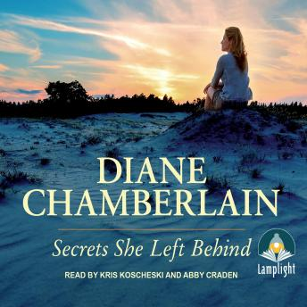 Secrets She Left Behind, Diane Chamberlain