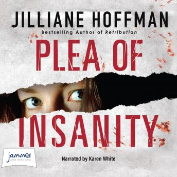 Plea of Insanity, Jilliane Hoffman