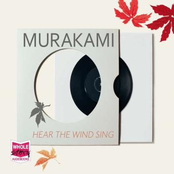 Wind / Pinball: Two Novels, Haruki Murakami