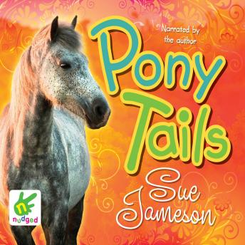 Pony Tails, Sue Jameson