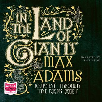 In the Land of Giants, Max Adams