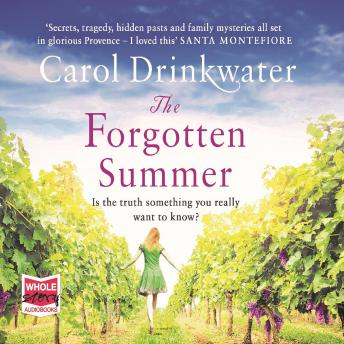 Forgotten Summer, Carol Drinkwater