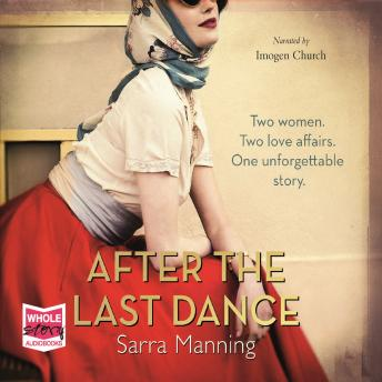 After the Last Dance, Sarra Manning