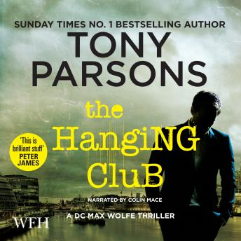 Hanging Club, Tony Parsons