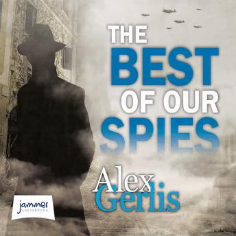 Best of Our Spies, Alex Gerlis
