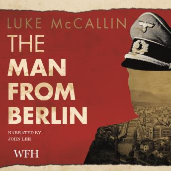 Man from Berlin: Gregor Reinhardt series, Book 1 sample.