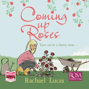 Coming Up Roses, Rachael Lucas
