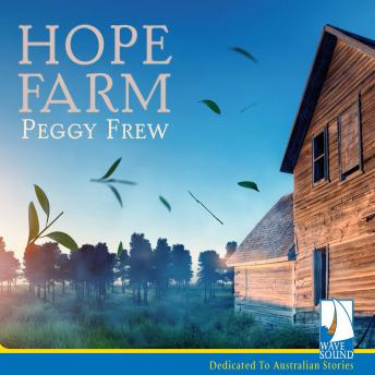 Hope Farm, Peggy Frew