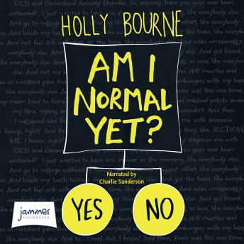 Am I Normal Yet?, Holly Bourne