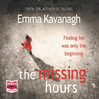 Missing Hours, Emma Kavanagh