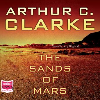 Sands of Mars, Arthur C. Clarke