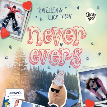Never Evers, Lucy Ivison, Tom Ellen, Multiple Authors