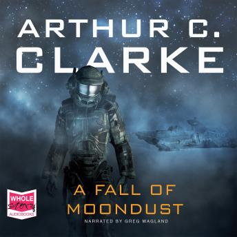 Fall of Moondust, Arthur C. Clarke