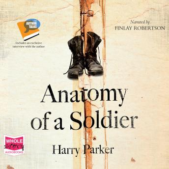 Anatomy of a Soldier, Harry Parker