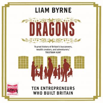Dragons, Liam Byrne