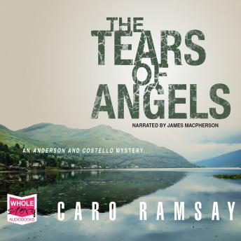 The Tears of Angels: Anderson and Costello, Book 6