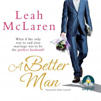 Better Man, Leah McLaren