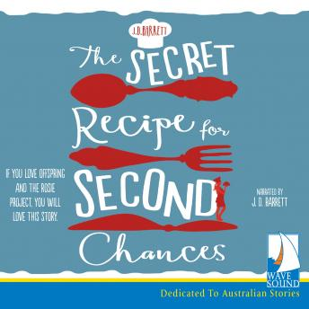 Secret Recipe for Second Chances, J.D Barrett