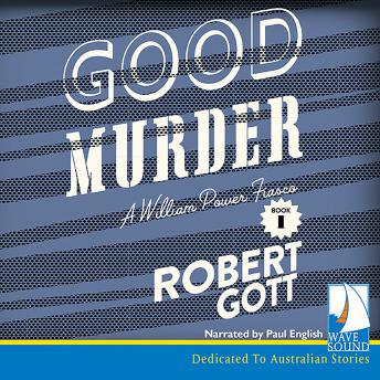 Good Murder: A William Power Mystery