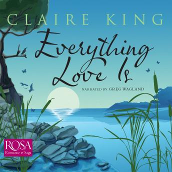 Everything Love Is, Claire King