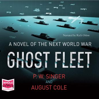 Ghost Fleet, P.W. Singer, August Cole, Multiple Authors