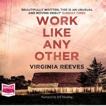 Work Like Any Other, Virginia Reeves