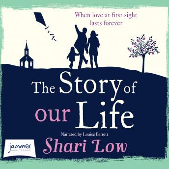 Story of Our Life: A bittersweet love story, Shari Low