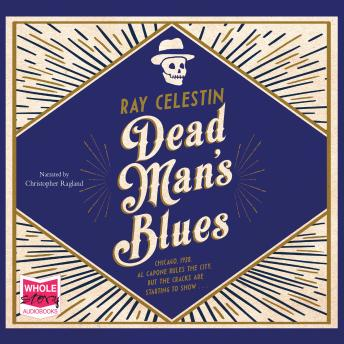Dead Man's Blues, Ray Celestin