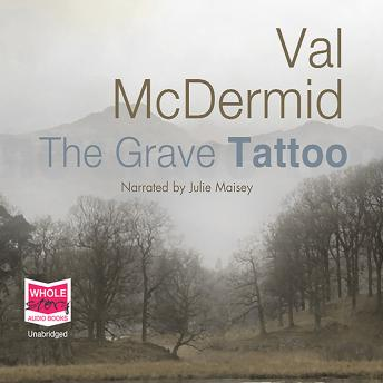 Grave Tattoo, Val McDermid