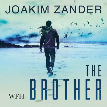 Brother, Joakim Zander