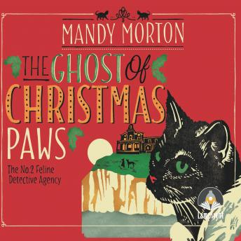 Ghost of Christmas Paws: A Hettie Bagshot Mystery, Mandy Morton