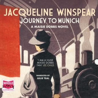Journey To Munich: A Maisie Dobbs Mystery, Jacqueline Winspear