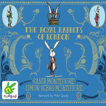 Royal Rabbits of London, Santa Montefiore, Simon Sebag Montefiore