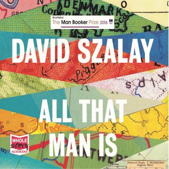 All That Man Is, David Szalay