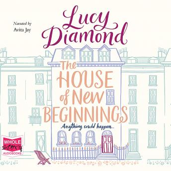 House of New Beginnings, Lucy Diamond